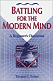 Battling for the Modern Mind, Thomas C. Peters, 0570046645