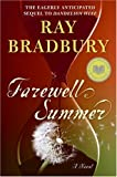 Farewell Summer, Ray Bradbury, 0061131547