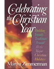Celebrating the Christian Year