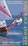 Sail, Race and Win, Eric Twiname, 0924486538