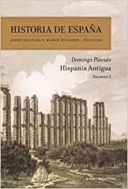 Hispania antigua: Historia de España Vol 1: Amazon.es: Plácido ...