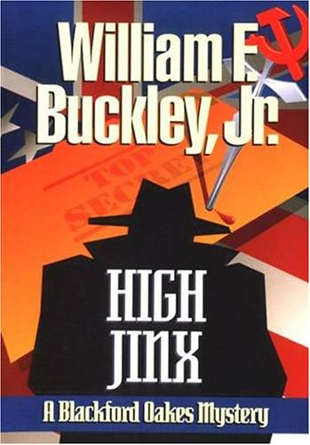 High Jinx: A Blackford Oakes Novel