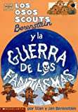Los Osos Scouts Berenstain y la Guerra de los Fantasmas, Stan Berenstain and Jan Berenstain, 0590933817