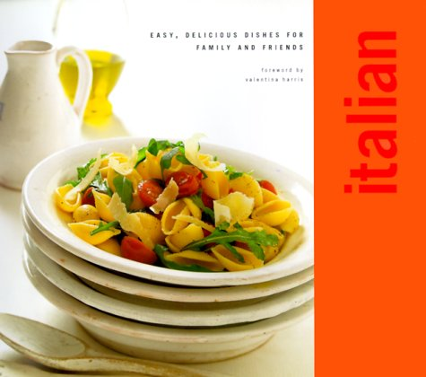 Download italian easy delicious dishes for family and friends download italian easy delicious dishes for family and friends classic series book pdf audio idc9jjqmy forumfinder Images
