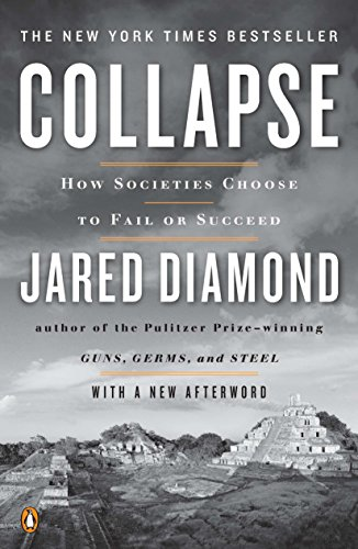 Collapse: How Societies Choose to Fail or Succeed: Revised Edition from Penguin Books