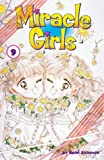 img - for Miracle Girls, Vol. 9 (Miracle Girls (Graphic Novels)) book / textbook / text book