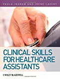 Clinical Skills for Healthcare Assistants