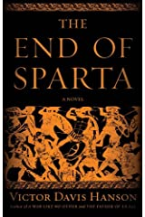 The End of Sparta: A Novel Kindle Edition