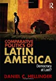 Comparative Politics of Latin America 1st Edition
