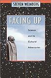 Facing Up, Steven Weinberg, 067400647X