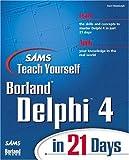 Delphi 4 in 21 Days, Charlie Calvert and Kent Reisdorph, 0672312867