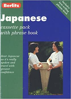 Berlitz Japanese Cassette Pack: With Phrase Book (Japanese Edition)