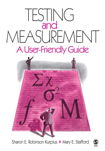 Testing and Measurement: A User-Friendly Guide