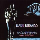 Lamastabastani: SAX & SPIRITUALS by Manu Dibango (1994-03-08)