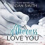 Always Love You   Megan Smith