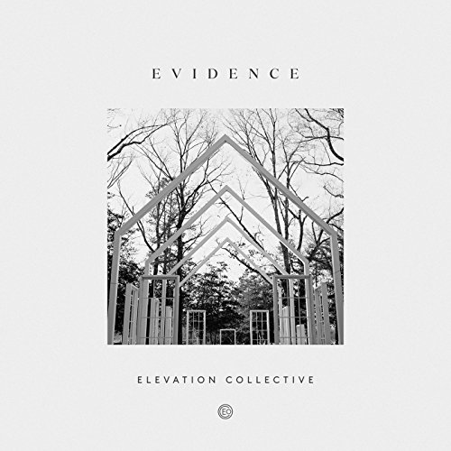 Elevation Collective - Evidence 2018