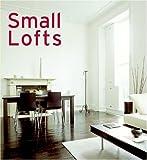 Small Lofts, Alejandro Bahamón, 006083336X