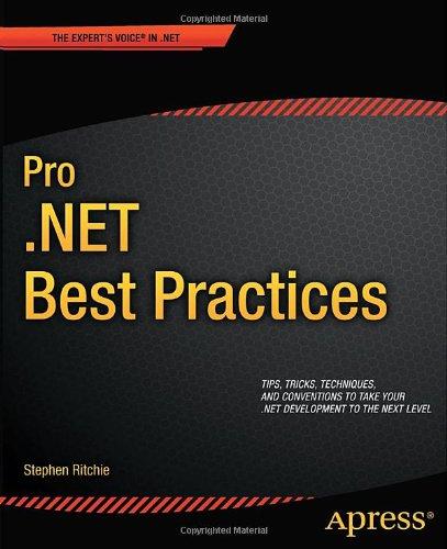 Pro .NET Best Practices (Expert's Voice in .NET)