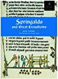 Springalds and Great Crossbows (Royal Armouries Monograph)