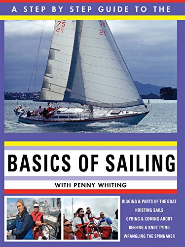Basics of Sailing with Penny Whiting (Best Sailboat To Learn On)