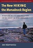 The New Hiking the Monadnock Region, Joe Adamowicz, 1584656441