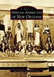 African Americans of New Orleans (Images of America)