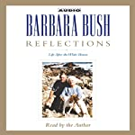 Reflections: Life After the White House | Barbara Bush