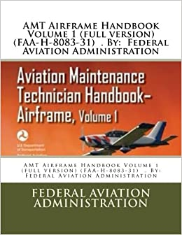 Amt airframe handbook volume 1 full version faa h 8083 31 by amt airframe handbook volume 1 full version faa h 8083 31 by federal aviation administration 2550 free shipping fandeluxe Images