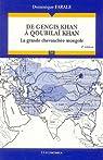 De Gengis Khan à Qoubilaï Khan : La grande chevauchée mongole par Farale