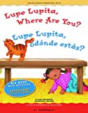 Lupe Lupita, Where Are You?/Lupe Lupita Donde Estas?, Gladys Rosa-Mendoza, 1931398828