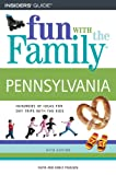 Fun With The Family Pennsylvania, 5Th (Fun With The Family Series)