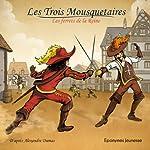 Les Trois Mousquetaires: Les ferrets de la Reine | Alexandre Dumas