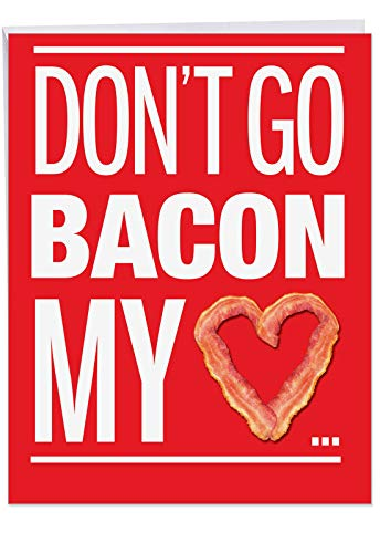 Funny Bacon My Heart Valentine's Day Card with Envelope (XL 8.5 x 11 Inch) - Hilarious Valentines Card for Him, Husband, Man - Loving Appreciation Paper Card - Stationery Vday ()
