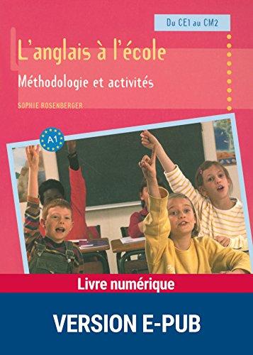 Amazon Com L Anglais A L Ecole Methodologie Et Activites