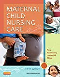Maternal Child Nursing Care, 5e 5th Edition by
