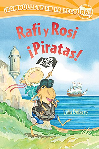Rafi y Rosi ¡Piratas! (Spanish Edition)