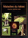 Maladies du tabac. observer, identifier, lutter (French Edition)
