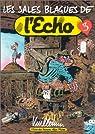 Les Sales Blagues de l'Echo, Tome 3 par Vuillemin