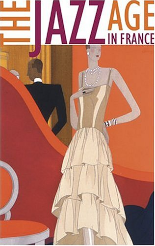 The Jazz Age in France