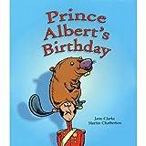 Prince Albert's Birthday, Jane Clarke, 1596467495