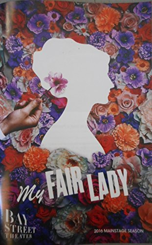 brand-new-color-playbill-from-my-fair-lady-presented-by-bay-street-theater-in-sag-harbor-starring-pa