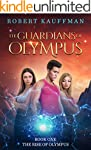 THE RISE OF OLYMPUS (THE GUARDIANS OF...