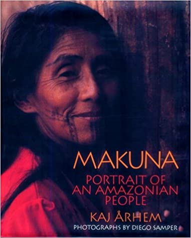 Makuna: Portrait of an Amazonian People