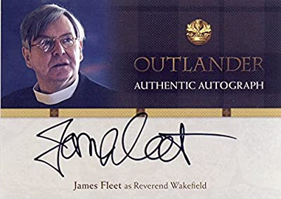 2016 Outlander Season 1 Trading Cards Autograph Card JF James Fleet as Reverend Wakefield