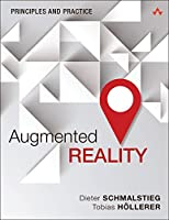 Augmented Reality: Principles and Practice Front Cover