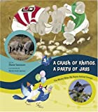 A Crash of Rhinos, a Party of Jays, Diane Swanson, 1554510481