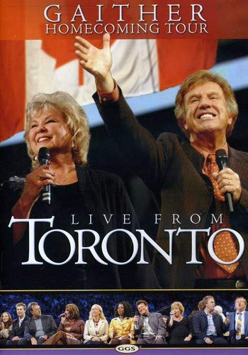 Gaither Homecoming Tour: Live from Toronto by EMD