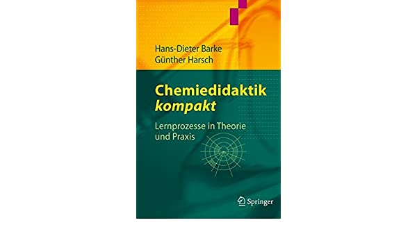 chemiedidaktik kompakt lernprozesse in theorie und praxis