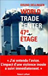World Trade Center 47e étage par Dellinger