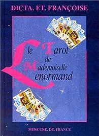 Le tarot de Mademoiselle Lenormand par  Dicta